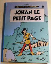 PEYO. JOHAN LE PETIT PAGE. inédit en album. Volume cartonné 56 pages. NEUF
