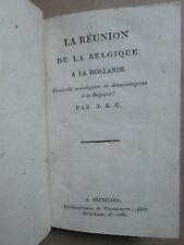 VAN BOUCHOUT : LA REUNION DE LA BELGIQUE A LA HOLLANDE, 1814.