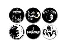 6 x DEAD MOON buttons (25mm, punk, badges, pins, patches, garage, vinyl, album)