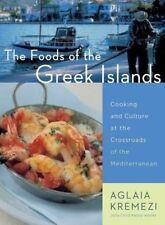 The Foods of the Greek Islands by Aglaia Kremezi (Paperback, 2015)
