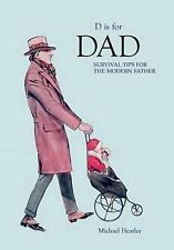 D is for Dad: Survival Tips for the Modern Father, Sam Martin, New Book