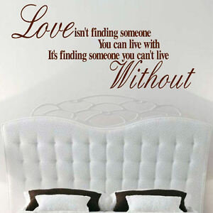 LARGE BEDROOM WALL QUOTE LOVE CAN'T LIVE WITHOUT ART STICKER TRANSFER DECAL