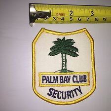 PALM BAY CLUB SECURITY VINTAGE PATCH 35+ YEARS OLD MINT