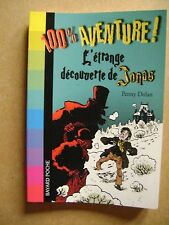 Livre 100% aventure L'étrange découverte de Jonas 817 /Z21