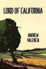Lord of California: By Valencia, Andrew