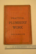 #JB46 PRACTICAL PLUMBERS WORK Book Manual  Text edited by Paul N. Hasluck,  1913
