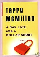 A DAY LATE AND A DOLLAR SHORT TERRY MCMILLAN FLAT SIGNED 1ST-VERY GOOD