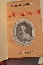 Beseghi: TREDICI CARDINALI NERI 1944 Marzocco