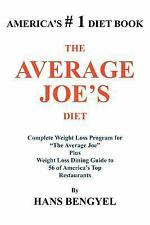 "Average Joe's Diet : Complete Weight Loss Program for ""The Average Joe"" Plus..."