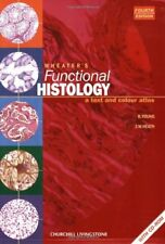 Wheater's Functional Histology: A Text and Colour Atlas (Functional Histology ,