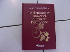 Jean François BAZIN Dictionnaire universel du vin de Bourgogne TBE