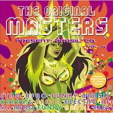 THE ORIGINAL MASTERS Brasil & Co vol 3 CD TRACKS EXTENDED NUOVO NEW samba reggae