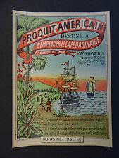 Ancienne étiquette PRODUIT AMERICAIN CAFE WILLIOT POIX-DU-NORD no chicorée