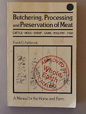 BUTCHERING,PROCESSING AND PRESERVATION OF MEAT FRANK G ASHBROOK