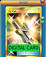 Tag Call 270/236 Cosmic Eclipse Full Art Secret Rare PTCGO Online Digital Card