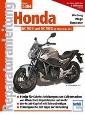 Honda NC 700 S X ab 2012 Reparaturanleitung Reparatur-Handbuch Reparaturbuch NEU