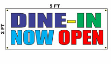 Dine In Now Open Banner Sign restaurant