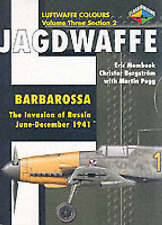 Jagdwaffe: Barbarossa. The Invasion of Russia June - December 1941 (Luftwaffe Co
