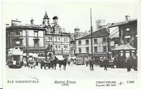 Yorkshire Postcard - Old Huddersfield - Market Place c1910  - X595