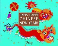 HAPPY, HAPPY CHINESE NEW YEAR! - DEMI - NEW HARDCOVER BOOK