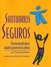 Santuarios seguros: Prevencion del abuso infantil y juvenil en la-ExLibrary