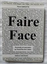 Faire Face : Portraits et Souvenirs en Nord Pas de Calais