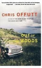 Out of the Woods: Stories by Chris Offutt, Good Book