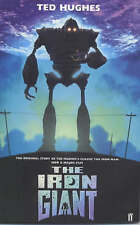Good, The Iron Giant: A Story in Five Nights (The original story of Ted Hughes's