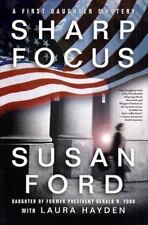 Sharp Focus (First Daughter Mystery Series #2)-ExLibrary