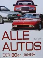LIVRE/BOOK : VOITURES DES ANNEES 80 (voiture de collection,oldtimer cars 1980s