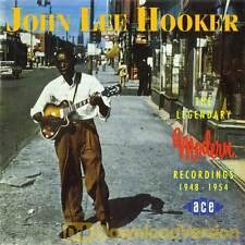 John Lee Hooker - The Legendary Modern Recordings (CDCHD 315)