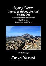 Susan Newark Gypsy Gems Travel & Hiking Journal Lassen National Park CastleCrags