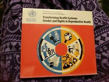 Transforming Health Systems:Gender &Rights in Reproductive Health WHO