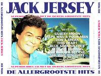 (2CD's) Jack Jersey: De Allergrootste Hits- Silvery Moon, Don't Break This Heart