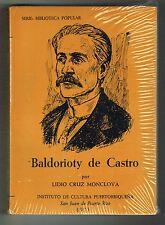 Lidio Cruz Monclova Baldorioty De Castro Su Vida Sus Ideas Puerto Rico ICP 1973
