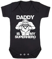 DADDY IS MY SUPERHERO Funny Boys Girls BABY GROW Vest Bodysuit Dad Gift Clothing