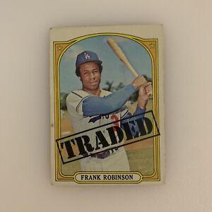 1972 Topps Frank Robinson # 754 Traded Los Angeles Dodgers HOF LA