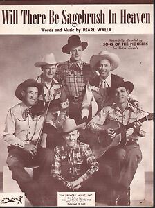 Will There Be Sagebrush In Heaven 1947 Sons of the Pioneers Sheet Music