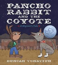 Pancho Rabbit and the Coyote: A Migrant's Tale-ExLibrary