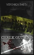 Chalk Outline by Veronica Smith (2015, Paperback)
