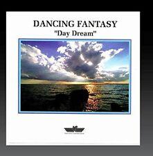 Dancing Fantasy Day dream [CD]