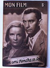 """>Mon Film n°3 du 14/8/1946 """"Une ami viendra ce soir"""" avec M. Sologne, P. Bernard"""