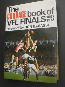 The Courage book of VFL Finals 1897-1972 - Hardcover with Dust Cover
