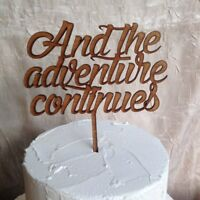 Wooden Wedding Anniversary Cake Topper, And the Adventure Continues, Engagement