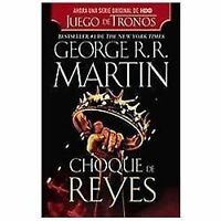 Choque de Reyes [Spanish Edition]