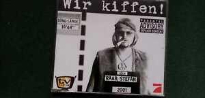 Stefan Raab  WIR KIFFEN!