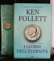 I GIORNI DELL'ETERNITA'. Ken Follett. Mondadori.