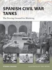 Spanish Civil War Tanks: The Proving Ground for Blitzkrieg (New Vanguard)