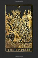 The Empress: 120 College Ruled Lined Pages, The Empre... by Tarot Card Notebooks