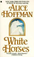 White Horses by Hoffman, Alice